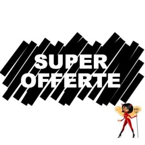 SUPER OFFERTE